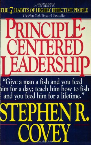 Principle-Centered Leadership by Stephen R. Covey